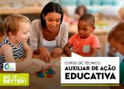 Curso téc. auxiliar de ação educativa